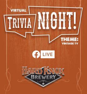 Hard Knox Brewery Vintage TV Themed Virtual Trivia Night via Facebook Live