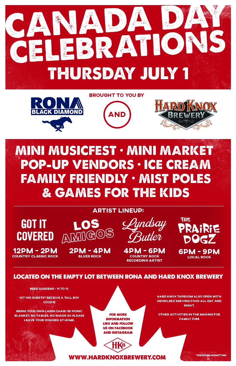 Hard Knox Brewery Canada Day Promotional Poster July 1 2021